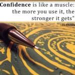 EmilysQuotes.Com-unknown-Confidence-strength-change-motivational