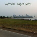 currently august edition